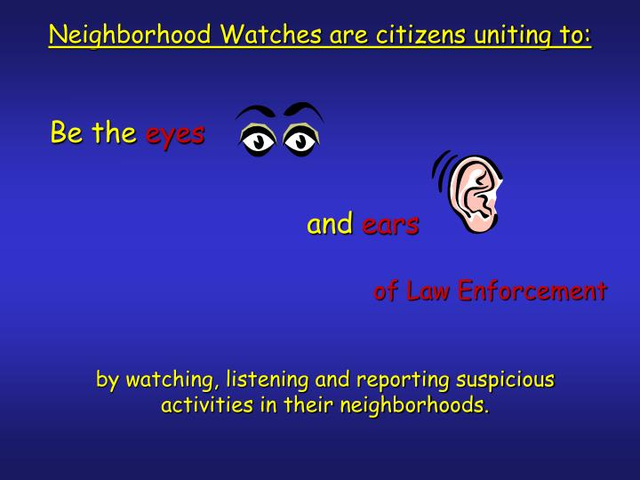 Neighborhood Watches are citizens uniting to: