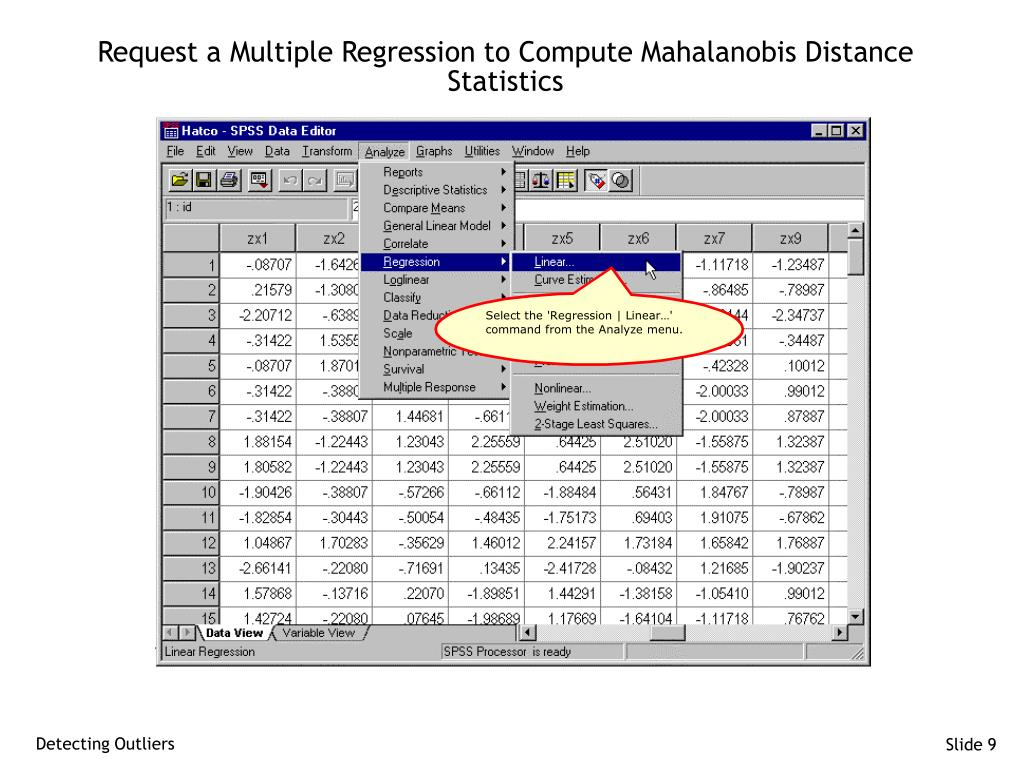 Request a Multiple Regression to Compute Mahalanobis Distance Statistics