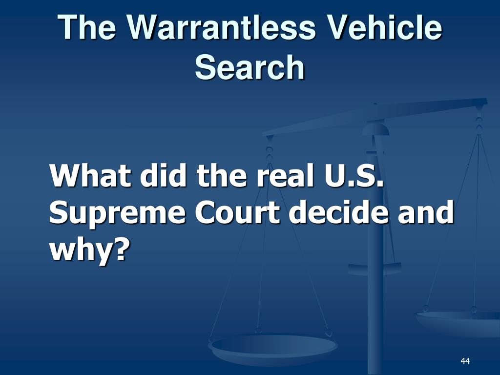 The Warrantless Vehicle Search
