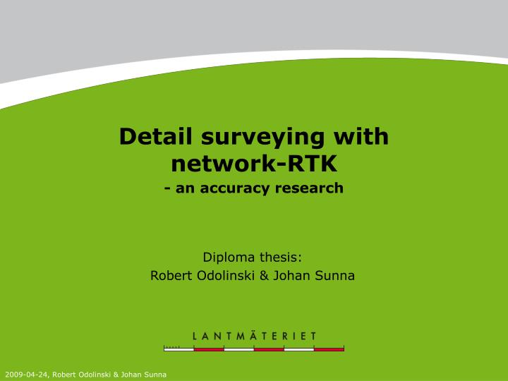 Detail surveying with network rtk an accuracy research