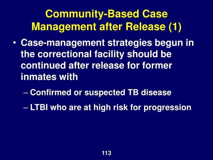 Community-Based Case Management after Release (1)