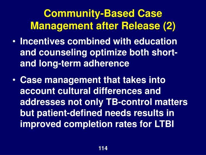 Community-Based Case Management after Release (2)