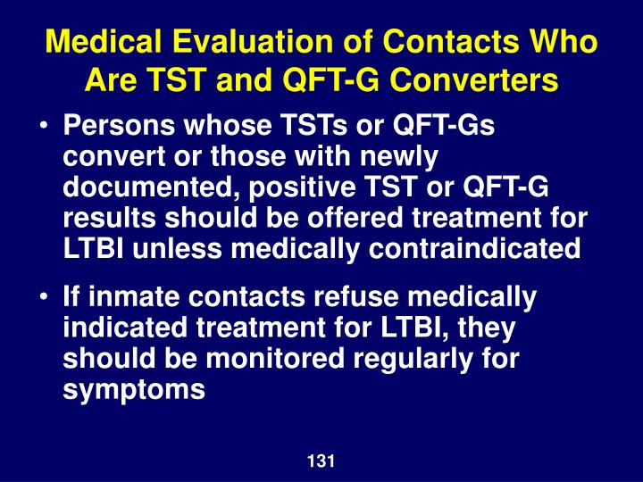 Medical Evaluation of Contacts Who Are TST and QFT-G Converters
