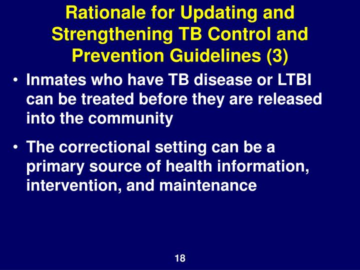 Rationale for Updating and Strengthening TB Control and Prevention Guidelines (3)