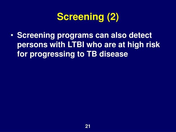 Screening (2)