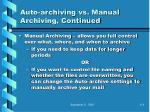 auto archiving vs manual archiving continued