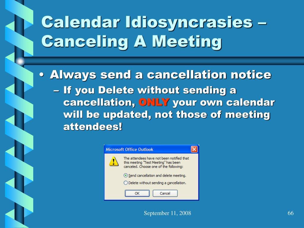 Calendar Idiosyncrasies – Canceling A Meeting