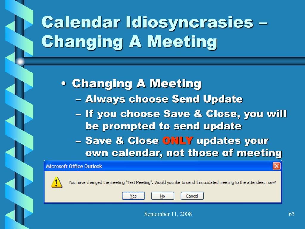 Calendar Idiosyncrasies – Changing A Meeting
