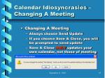 calendar idiosyncrasies changing a meeting