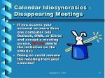 calendar idiosyncrasies disappearing meetings