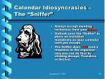 calendar idiosyncrasies the sniffer