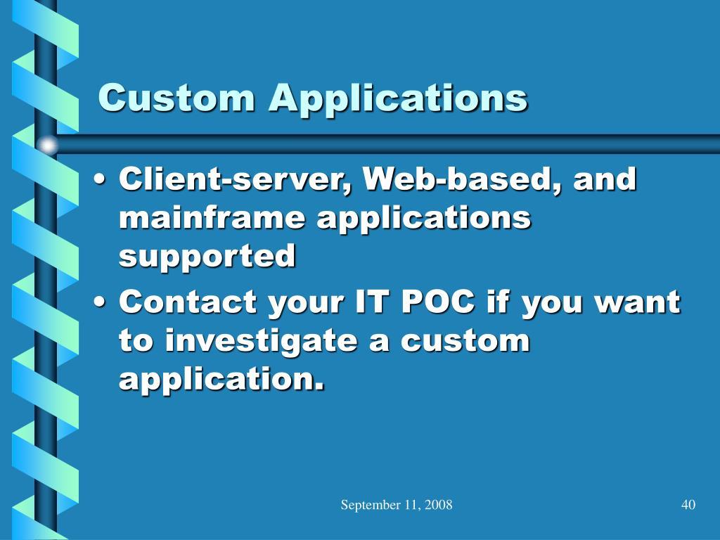 Custom Applications