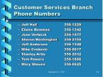 customer services branch phone numbers