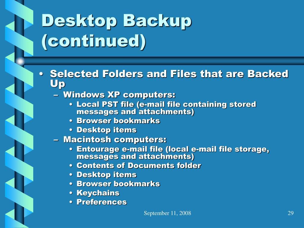 Desktop Backup (continued)
