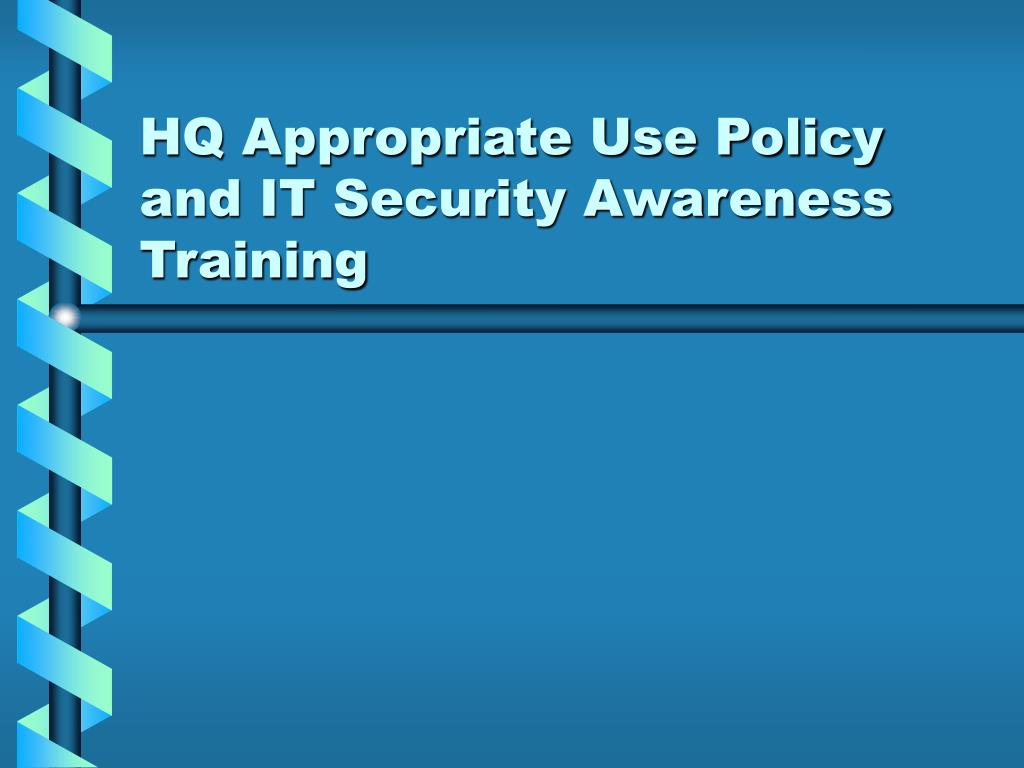HQ Appropriate Use Policy