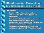 hq information technology communications division