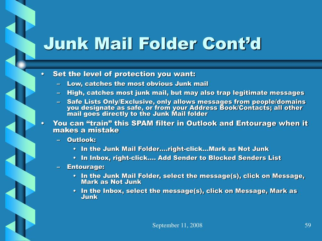Junk Mail Folder Cont'd