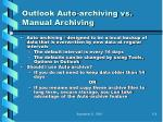outlook auto archiving vs manual archiving