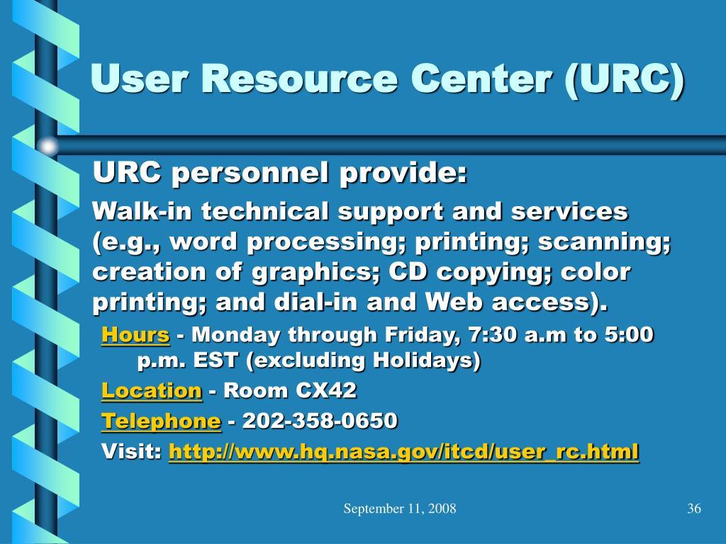 User Resource Center (URC)