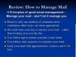 review how to manage mail
