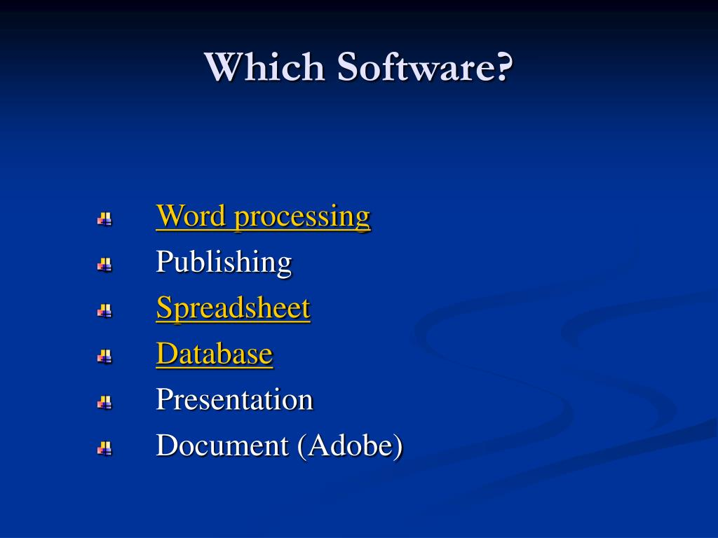 Which Software?