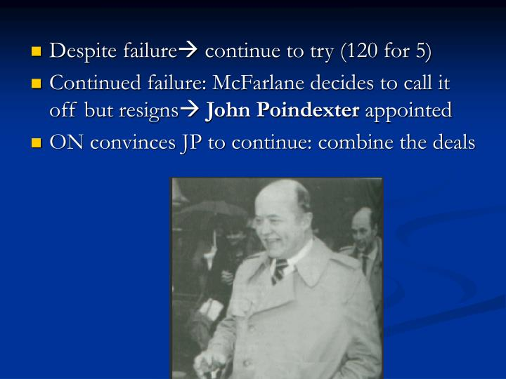 Despite failure