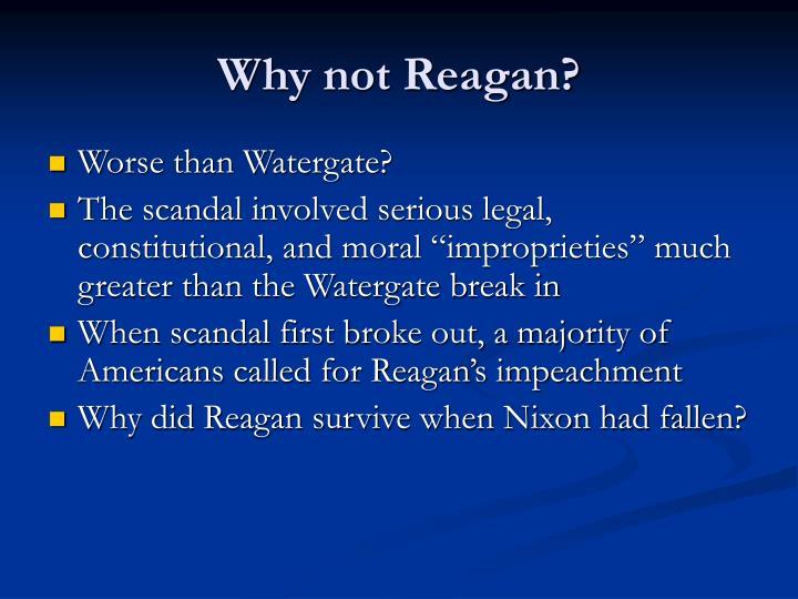 Why not Reagan?