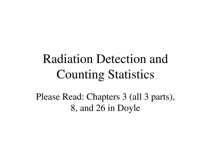 radiation detection and counting statistics n.