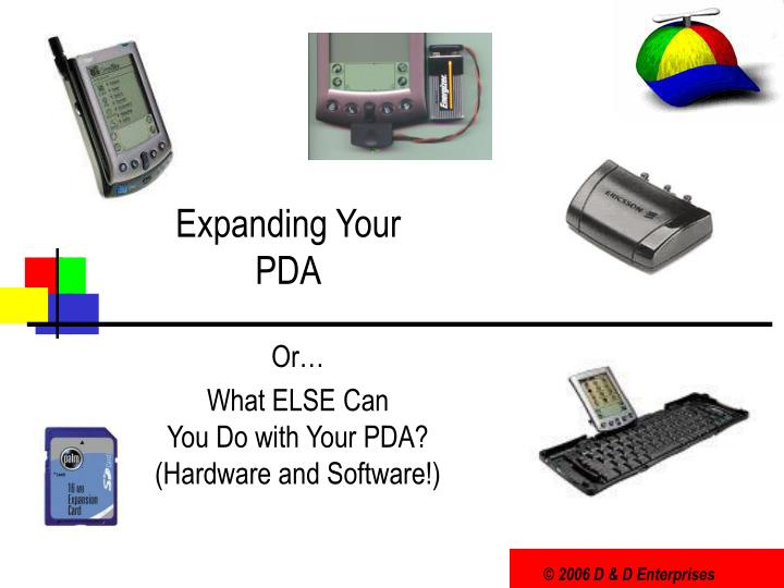 Expanding your pda
