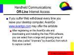 handheld communications off line internet access