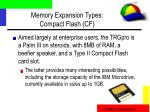 memory expansion types compact flash cf
