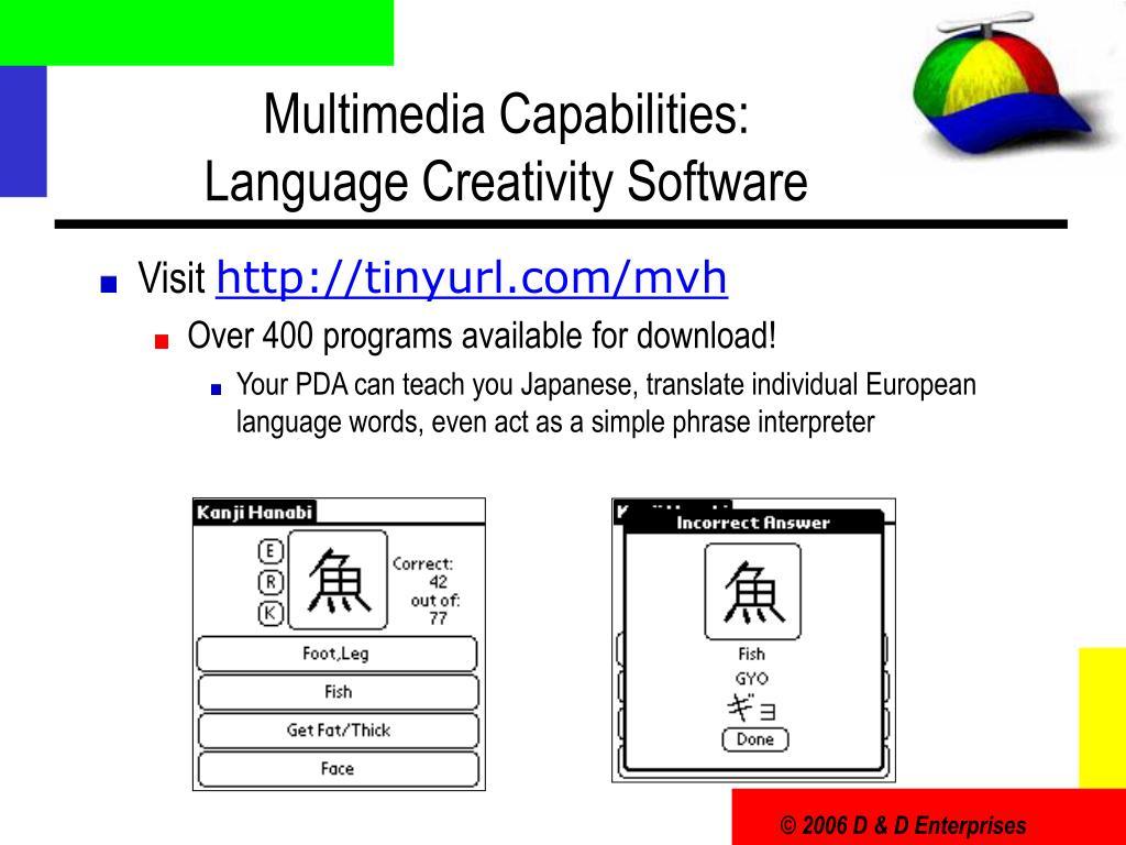 Multimedia Capabilities: