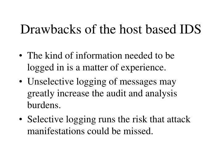 Drawbacks of the host based IDS