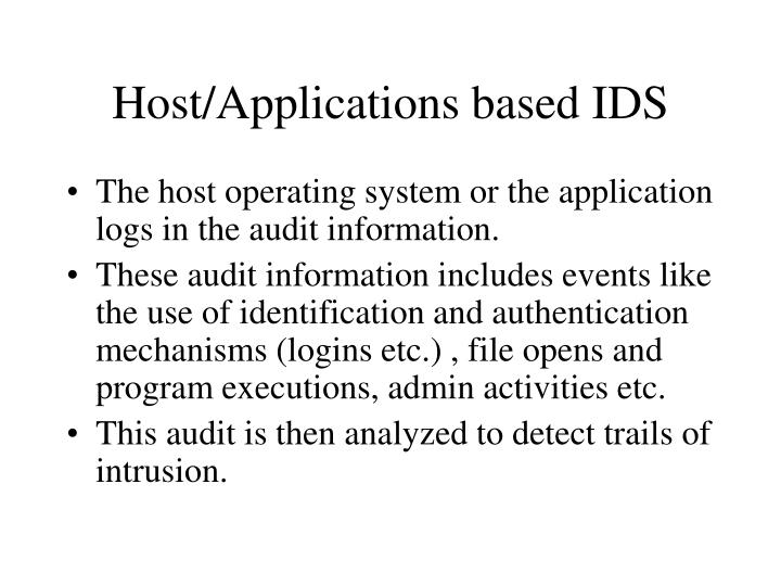 Host/Applications based IDS