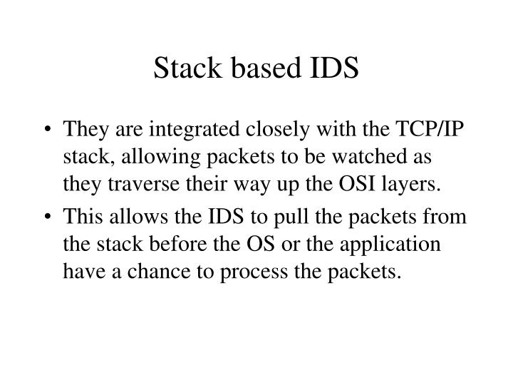 Stack based IDS