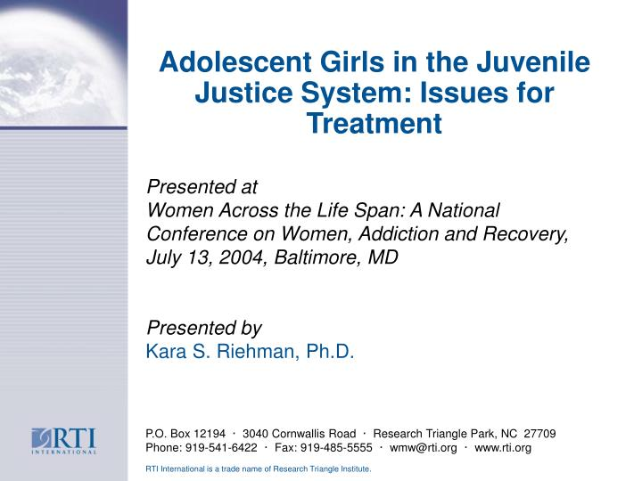 adolescent girls in the juvenile justice system issues for treatment n.