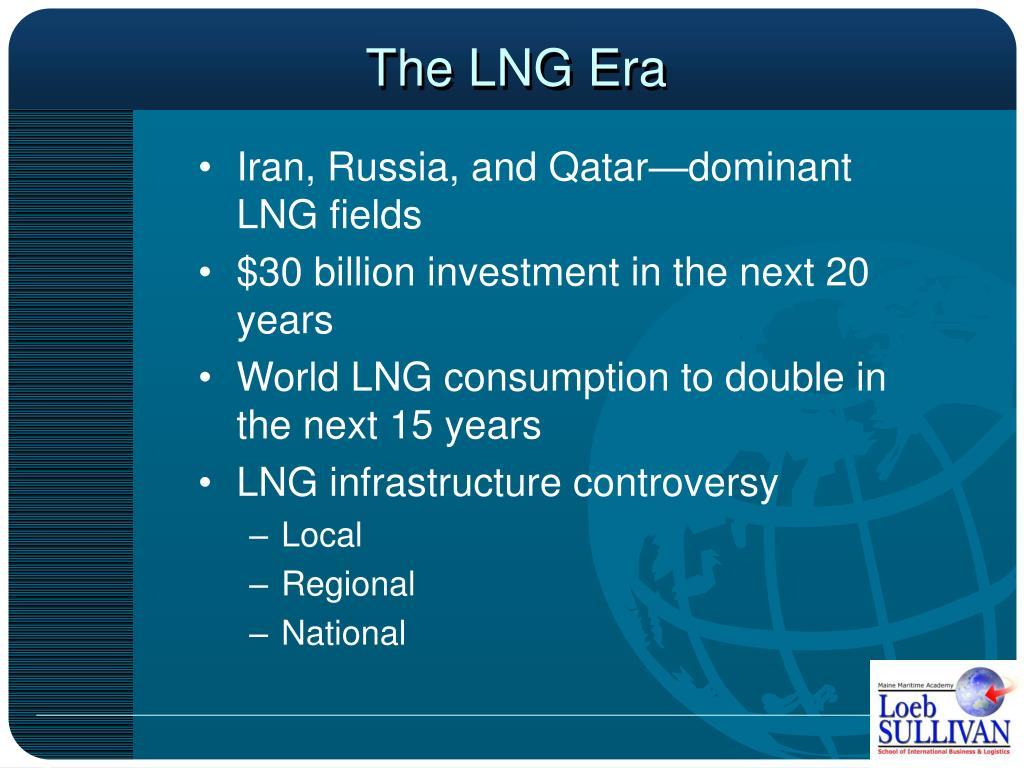 The LNG Era