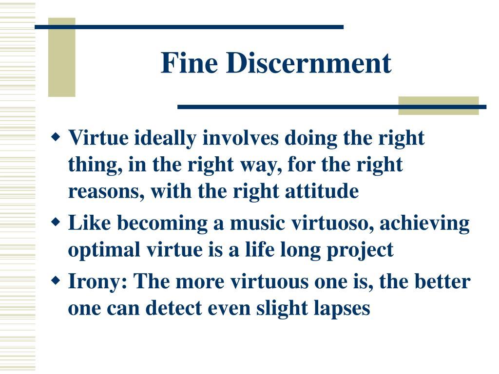 Fine Discernment