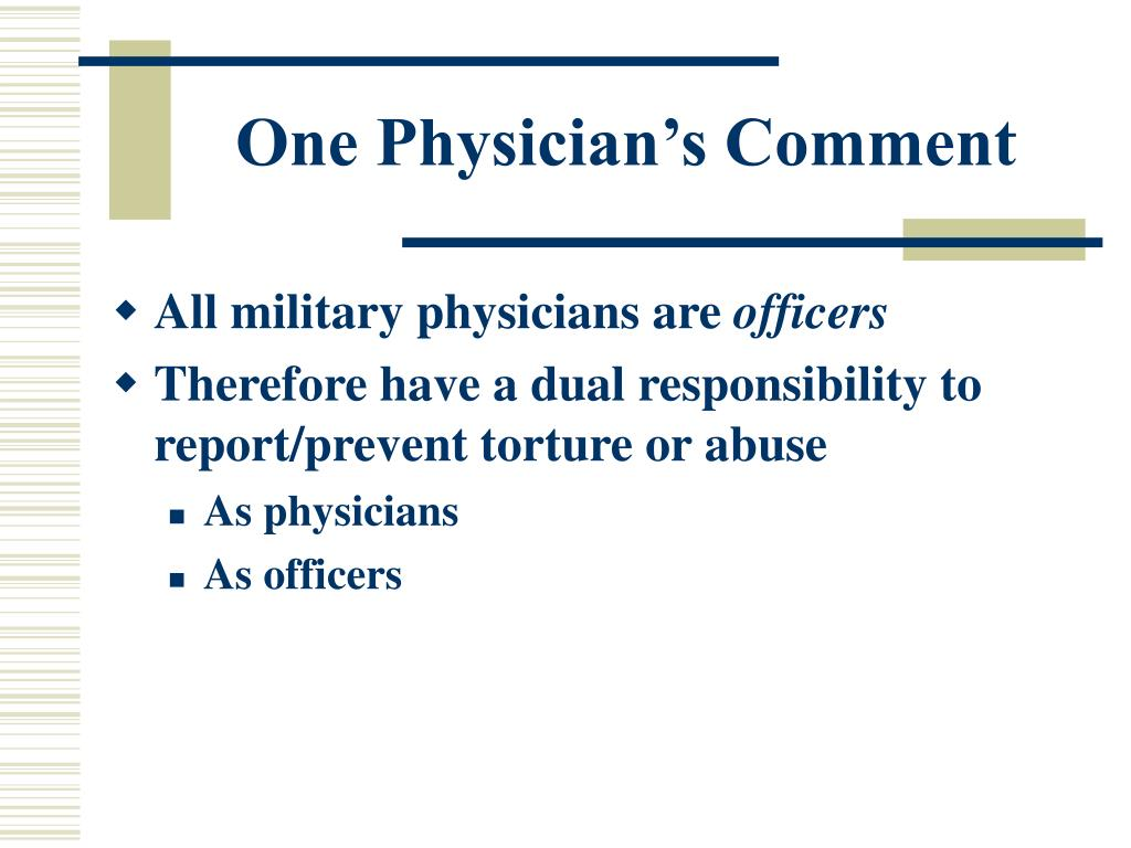 One Physician's Comment