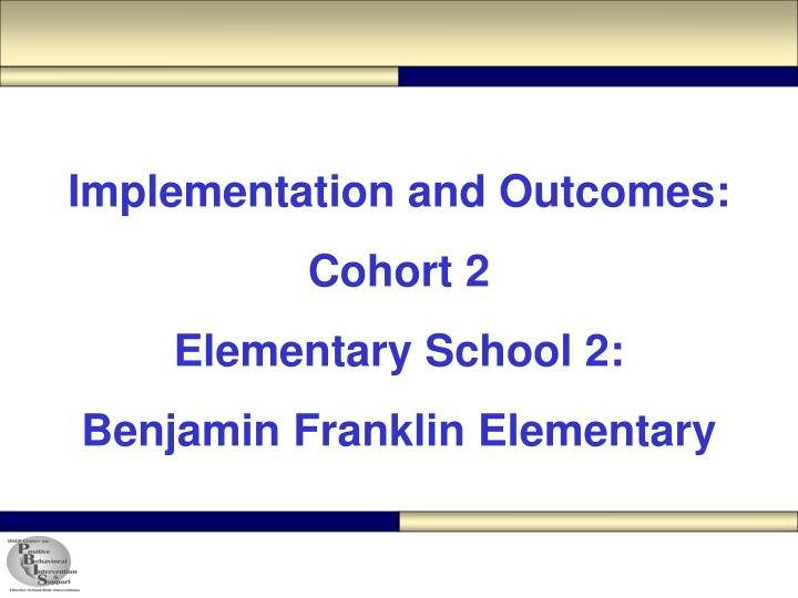 Implementation and Outcomes: