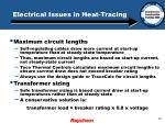electrical issues in heat tracing