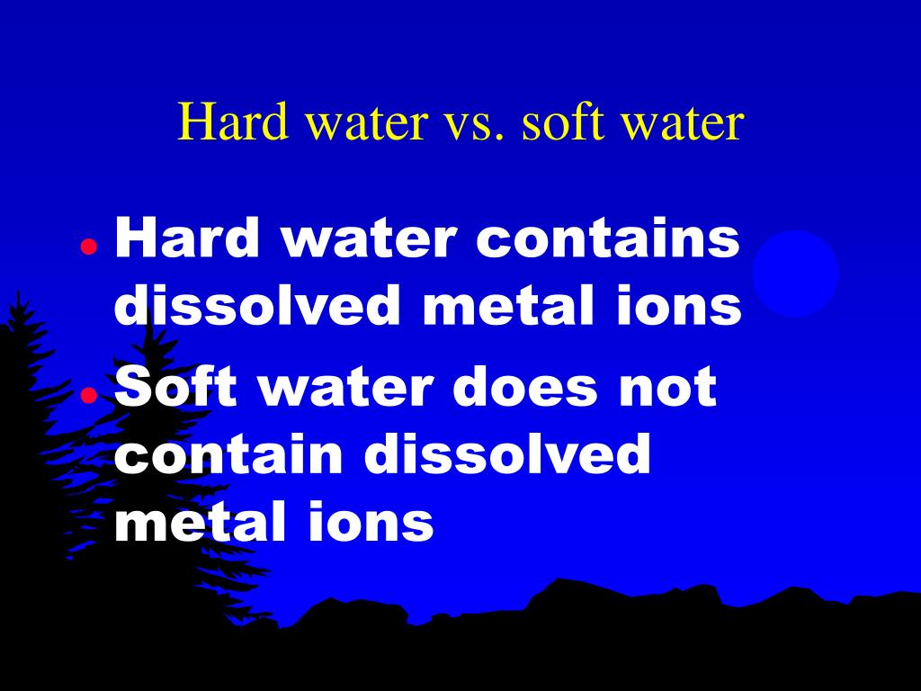 Hard water vs. soft water