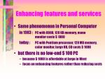 enhancing features and services