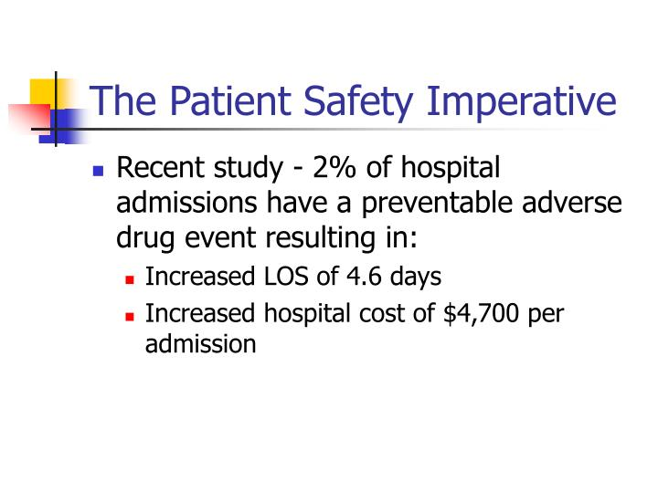 The patient safety imperative3