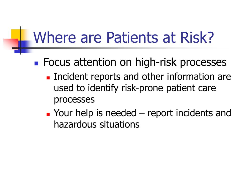Where are Patients at Risk?