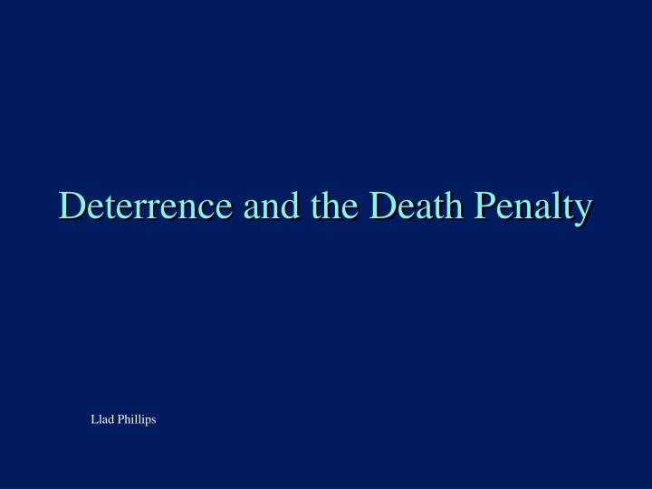deterrence and the death penalty n.
