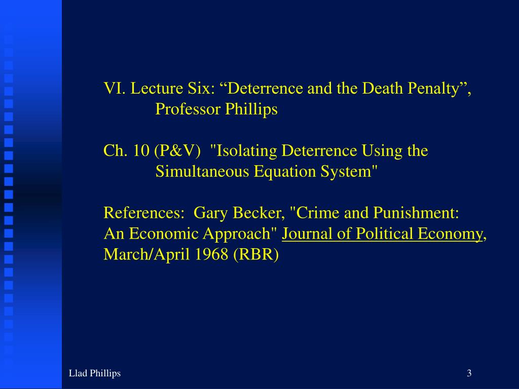 """VI. Lecture Six: """"Deterrence and the Death Penalty"""","""