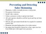 preventing and detecting sales skimming