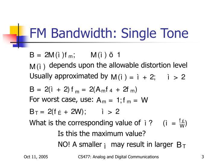 Fm bandwidth single tone