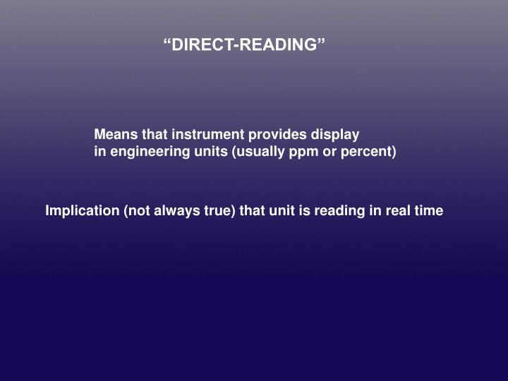"""DIRECT-READING"""